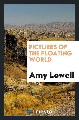 Pictures of the Floating World (Paperback)