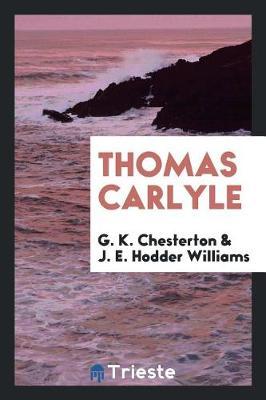Thomas Carlyle (Paperback)