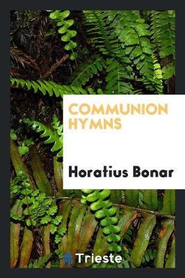 Communion Hymns (Paperback)