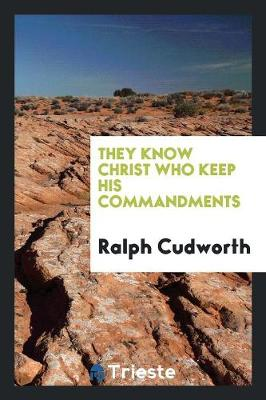 They Know Christ Who Keep His Commandments (Paperback)