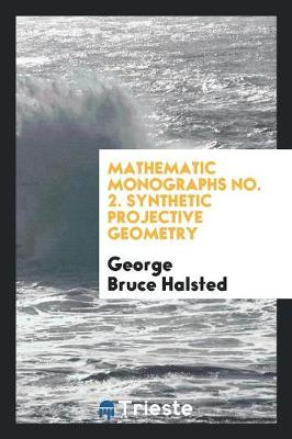 Synthetic Projective Geometry (Paperback)