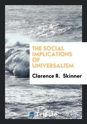 The Social Implications of Universalism (Paperback)
