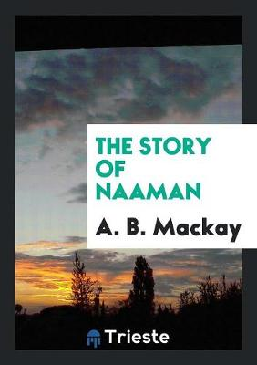 The Story of Naaman (Paperback)