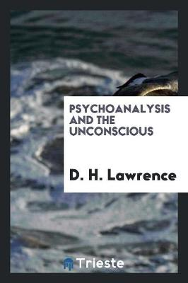 Psychoanalysis and the Unconscious (Paperback)