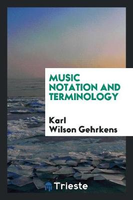 Music Notation and Terminology (Paperback)