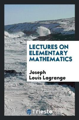 Lectures on Elementary Mathematics (Paperback)
