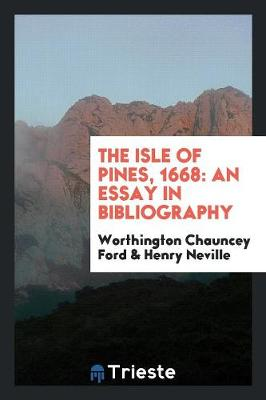 The Isle of Pines, 1668: An Essay in Bibliography (Paperback)