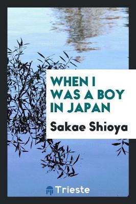 When I Was a Boy in Japan (Paperback)