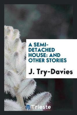 A Semi-Detached House: And Other Stories (Paperback)