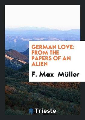 German Love: From the Papers of an Alien (Paperback)