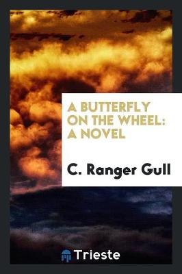 A Butterfly on the Wheel (Paperback)