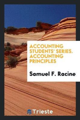 Accounting Students' Series. Accounting Principles (Paperback)