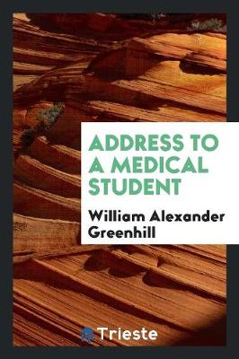 Address to a Medical Student (Paperback)