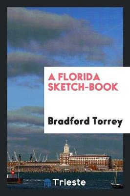 A Florida Sketch-Book (Paperback)