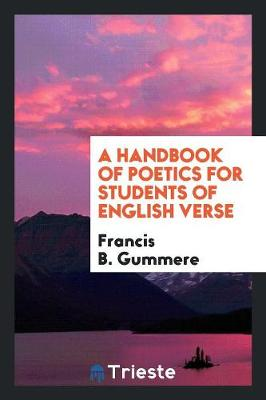 A Handbook of Poetics for Students of English Verse (Paperback)