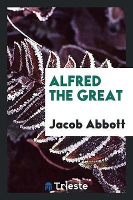 Alfred the Great (Paperback)