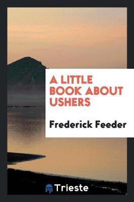 A Little Book about Ushers (Paperback)