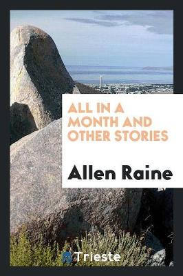 All in a Month and Other Stories (Paperback)