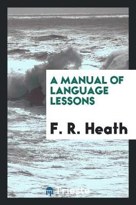 A Manual of Language Lessons (Paperback)
