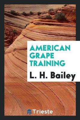 American Grape Training (Paperback)