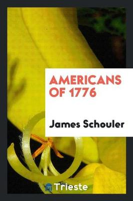 Americans of 1776 (Paperback)