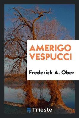 Amerigo Vespucci (Paperback)