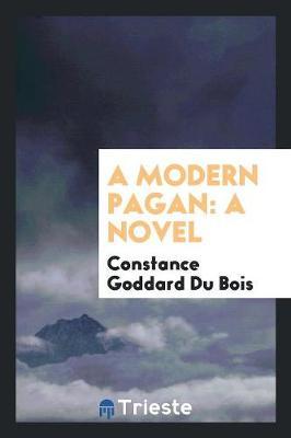 A Modern Pagan (Paperback)