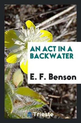 An ACT in a Backwater (Paperback)