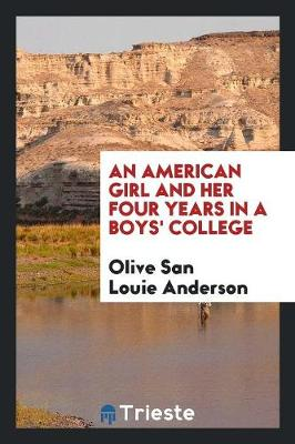 An American Girl and Her Four Years in a Boys' College (Paperback)