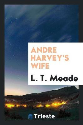 Andre Harvey's Wife (Paperback)