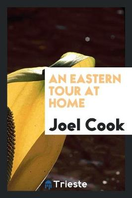 An Eastern Tour at Home (Paperback)