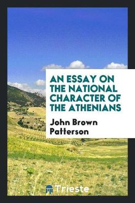 An Essay on the National Character of the Athenians (Paperback)