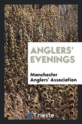 Anglers' Evenings (Paperback)