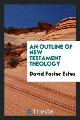 An Outline of New Testament Theology (Paperback)