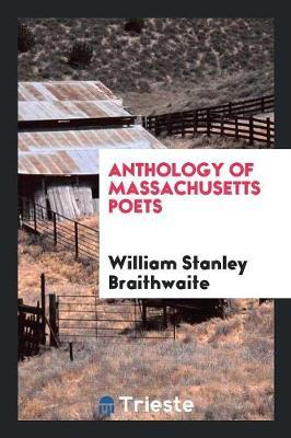 Anthology of Massachusetts Poets (Paperback)