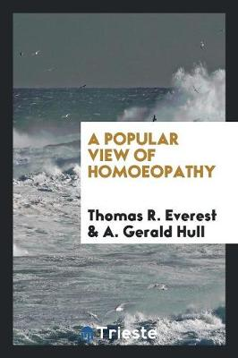 A Popular View of Homoeopathy (Paperback)