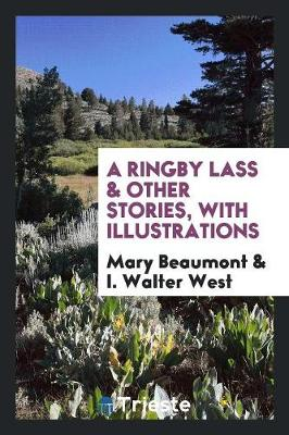 A Ringby Lass & Other Stories, with Illustrations (Paperback)