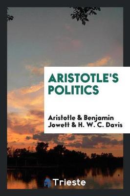 Aristotle's Politics (Paperback)