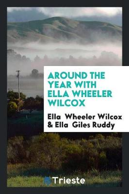 Around the Year with Ella Wheeler Wilcox (Paperback)
