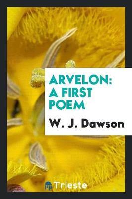 Arvelon: A First Poem (Paperback)