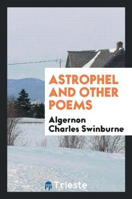 Astrophel and Other Poems (Paperback)