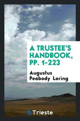 A Trustee's Handbook, Pp. 1-223 (Paperback)