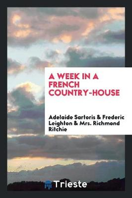 A Week in a French Country-House (Paperback)