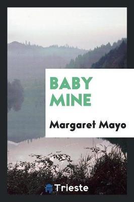 Baby Mine (Paperback)