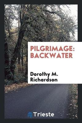 Pilgrimage: Backwater (Paperback)