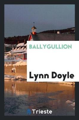 Ballygullion (Paperback)