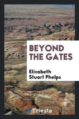 Beyond the Gates (Paperback)