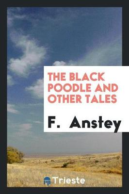 The Black Poodle and Other Tales (Paperback)