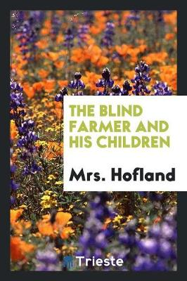 The Blind Farmer and His Children (Paperback)