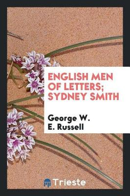 English Men of Letters; Sydney Smith (Paperback)